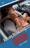 Running the Red Light (Texas Nights Book 2)