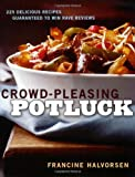 Crowd-Pleasing Potluck, Francine Halvorsen, 1594864748