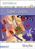Sophie's Encore, Nancy N. Rue, 0310710278