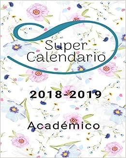 Super Calendario 2018 - 2019 Académico: Agenda semanal y ...