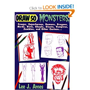 Draw 50 Monsters, Creeps, Superheroes, Demons, Dragons, Nerds, Dirts, Ghouls, Giants, Vampires, Zombies, And Other Curiosa (Turtleback School & Library Binding Edition)
