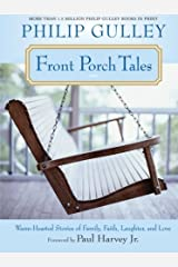 Front Porch Tales: Warm Hearted Stories of Family, Faith, Laughter and Love Paperback