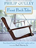 Front Porch Tales, Philip Gulley, 0061252301