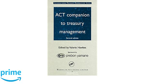 ACT companion to treasury management