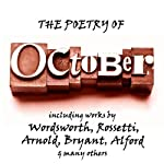 The Poetry of October: A Month in Verse | Percy Bysshe Shelley,William Wordsworth,Thomas Hardy,Christina Rossetti,Henry Alford,Dante Gabriel Rossetti