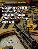 A Collector's Guide to American Flyer