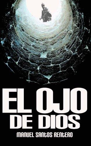 El ojo de Dios (Spanish Edition)