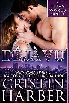 Deja Vu (Titan World Book 0) by [Harber, Cristin]