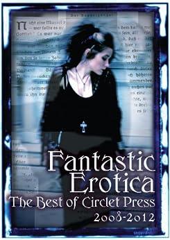 Fantastic Erotica by [Tesla, Vinnie, Mojzes, Bernie, Jemisin, N.K., Schechter, Elizabeth, Jones, Michael M., Caperton, Angela, Green, Sacchi, Cobalt, Kal]