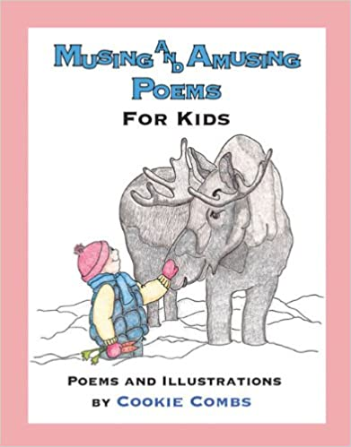 Download online Musing And Amusing Poems For Kids PDF