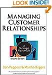 Managing Customer Relationships: A St...