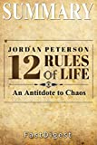 Download Summary | 12 Rules for Life: by Jordan B. Petersen  -  An Antidote to Chaos (12 Rules for Life: A Complete Summary - An Antidote to Chaos Book 1) in PDF ePUB Free Online