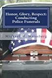 Honor, Glory, Respect, Michael W. Weissberg, 0983486603