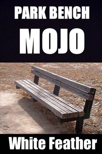 Download Park Bench Mojo PDF