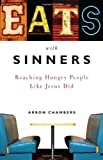 Eats with Sinners, Arron Chambers, 0784723184