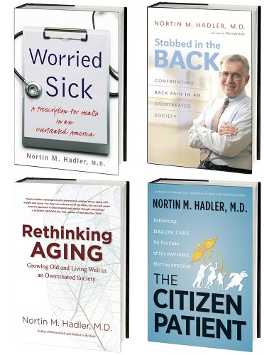 Nortin Hadler's 4-Volume Healthcare Omnibus E-Book: Includes