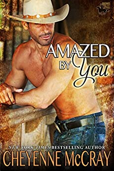 Amazed by You (Riding Tall) by [McCray, Cheyenne]