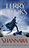 Bearers of the Black Staff: Legends of Shannara