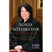 Sonia Sotomayor: Una sabia decision (Spanish Edition) May 20, 2010