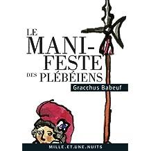 Le Manifeste des Plébéiens (La Petite Collection) (French Edition)