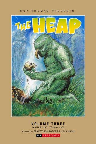 THE HEAP: # 3: Roy Thomas Presents: