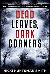 Dead Leaves, Dark Corners: Featuring