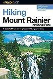 Hiking Mount Rainier National Park, Mary Skjelset and Heidi Schneider, 0762736267