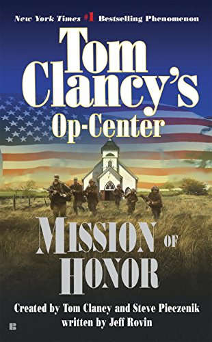 Mission of Honor (Tom Clancy's Op-Center, Book 9)