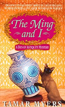 The Ming and I (Den of Antiquity) by [Myers, Tamar]