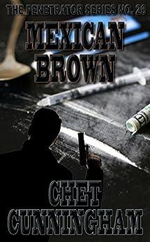 Mexican Brown Penetrator Book 26 ebook