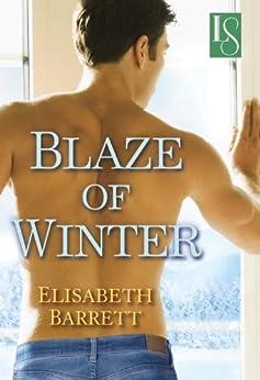 Blaze of Winter (Star Harbor Book 2) by [Barrett, Elisabeth]
