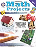 Math Projects: 50 Hands-On Projects that Correlate to Specific Math Concepts, Grades 5-8+