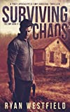 img - for Surviving Chaos: A Post-Apocalyptic EMP Survival Thriller (The EMP) book / textbook / text book