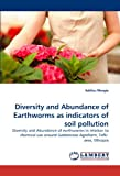Diversity and Abundance of Earthworms As Indicators of Soil Pollution, Addisu Mergia, 3843353824
