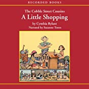 The Cobble Street Cousins: A Little Shopping | Cynthia Rylant