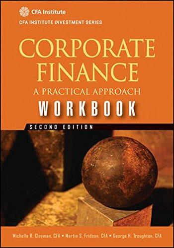 Corporate Finance Workbook  A Practical Approach