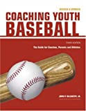 Coaching Youth Baseball, John P. McCarthy, 155870793X