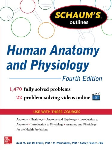 Schaum's Outline of Human Anatomy and Physiology: 1,470 Solved Problems + 22 Videos (Schaum's Outlines)