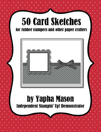 50 Card Sketches: For Stampers