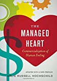 img - for The Managed Heart: Commercialization of Human Feeling book / textbook / text book