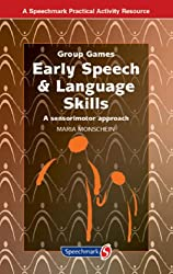 Early Speech and Language Skills: A Sensorimotor Approach (Group Games)