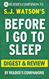 Before I Go to Sleep: A Novel by S. J. Watson | Digest & Review by Reader's Companions (2015-11-12)