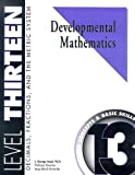 Developmental Mathematics Student Workbook, Level 13. Decimals, Fractions, and the Metric System: Concepts and Basic Skills