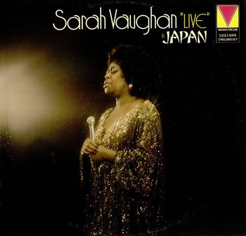 Sarah Vaughn: Live in Japan by Mainstream
