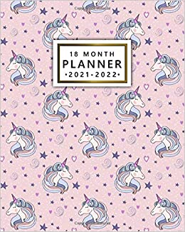 18 Month Planner 2021 2022: Beautiful Unicorn Organizer, Agenda