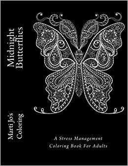 Amazon.com: Midnight Butterflies: A Stress Management Coloring Book ...