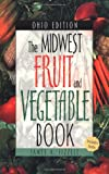 Midwest Fruit and Vegetable Book, James A. Fizzell, 1930604130