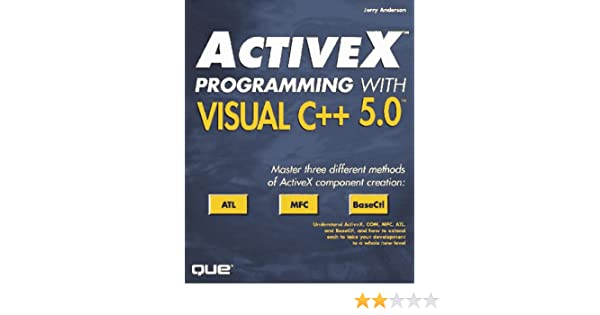 Activex Programming With Visual C++ 5: Jerry Anderson, John