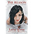 The Reason: How I Discovered a Life Worth Living