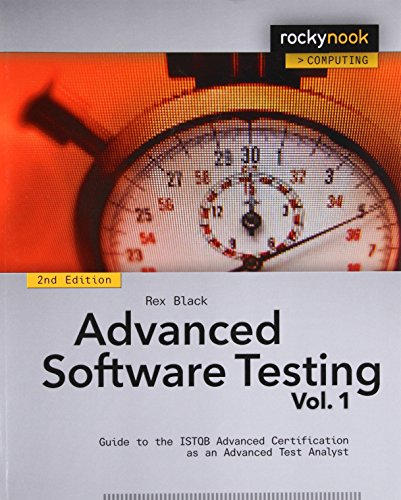 Advanced Software Testing - Vol. 1, 2nd Edition: Guide to the ISTQB Advanced Certification as an Advanced Test Analyst by Rocky Nook